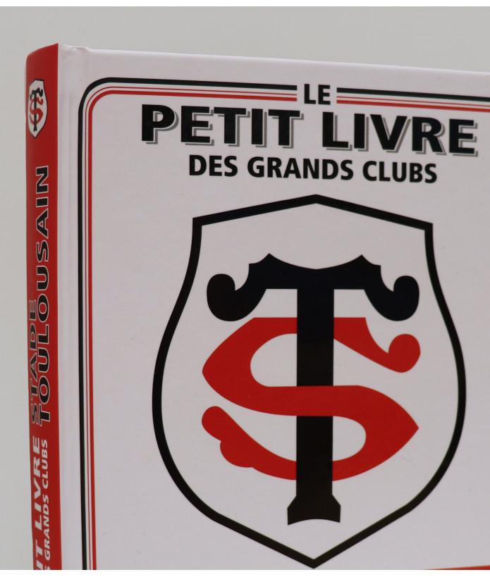 Le Petit Livre des Grands Clubs Stade Toulousain 2